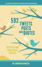 592 Tweets, Posts and Quotes : Ideas for Your Social Media Content by...