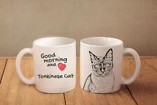 "Tonkinese Cat - ceramic cup, mug ""Good morning and love"", Usa"