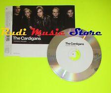 CD Singolo THE CARDIGANS Hangin around 1999 Uk POLYDOR     mc dvd (S8)