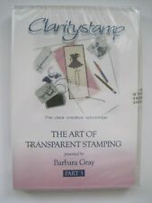 CLARITYSTAMP DVD - THE ART OF TRANSPARENT STAMPING - PART 3