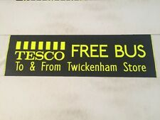 """London Bus Blind Fulwell 4716 34""""- Tesco Free Bus To & From Twickenham Store"""