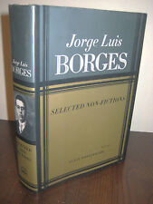 1st/1st Printing SELECTED NON FICTIONS Jorge Luis Borges RARE Classic