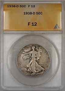 1938-D Walking Liberty Half Dollar Coin 50C ANACS F 12 A