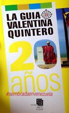 LA GUIA VALENTINA QUINTERO. 20 AÑOS (Spanish, Paperback)