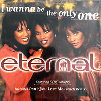 Eternal Featuring BeBe Winans CD Single I Wanna Be The Only One - Europe (EX+/EX
