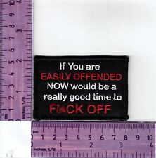 If You Are Easily Offended F Off  Bikers Vest Or Jacket Embroidered  Cloth Patch