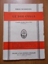 Emilio Richebourg LE DUE CULLE Sonzogno anni '20