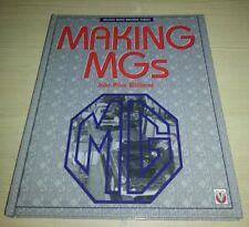 Making MG's VGC FREE POST MGA MGB MGC V8 Midget Magnette Y-Type Twin Cam RV8 MG