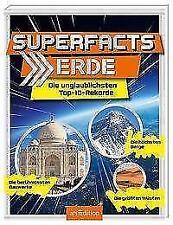 Maas, Annette - Superfacts Erde: Die unglaublichsten Top-10-Rekorde '