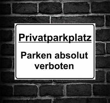 """Schild Hinweisschild Hinweis """"Privatparkplatz"""" parken absolut verboten Verbot"""