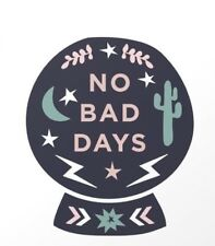 """No Bad Days Positive Vibes Happiness Crystal Ball Make Your Future 3"""" Sticker"""