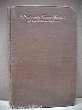 IL PIRATA DELLA GUERRA MONDIALE Felix von Luckner Marina Prima Salani 1929 di