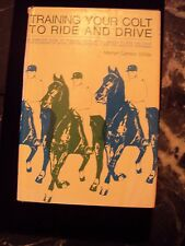 Training Your Colt To Ride and Drive hardcover by Marilyn Carlson Childs Library