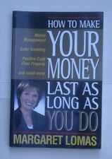 How to make your money last as long as you do, by Margaret Lomas