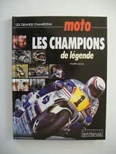 MOTO - LES CHAMPIONS de légende