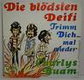 "CHARLYS BUAM - Die blödesten Deifi > 7"" Vinyl Single, Tarantel 70er"