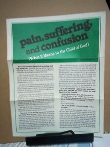 Pain, Suffering and Confusion What It Means to the Child of God David Wilkerson