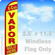 2.5x11.5' WINDLESS Swooper Feather Flag Banner Sign - E-CIGS VAPOR SOLD HERE yz