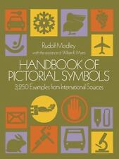 Handbook of Pictorial Symbols (Dover Pictorial Archive) Rudolf Modley, William