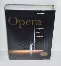 Opera : Composers, Works, Performers by András Batta (2009, Book, Other, Revised
