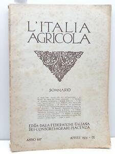L'Italia agricola Aprile 1931 Federazione italiana consorzi agrari Piacenza