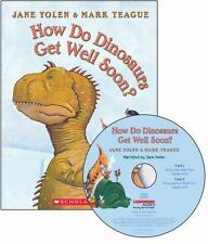 How Do Dinosaurs Get Well Soon? by Jane Yolen (2010, Mixed Media)
