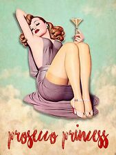 Presecco princess, Retro Vintage Metal Aluminium wall Sign