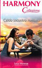 Caldo incontro romano - Lucy Monroe - Libro Nuovo in offerta!