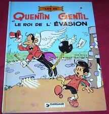 LES AS - QUENTIN GENTIL ET LE ROI DE L'EVASION - DARGAUD - EO - BE - Ref 00162