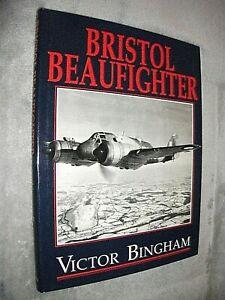 BRISTOL BEAUFIGHTER. VICTOR BINGHAM. 1994 1st EDITION HARDBACK in DUST JACKET
