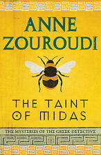 The Taint of Midas (Mysteries of/Greek Detective 2), Zouroudi, Anne, Used; Good