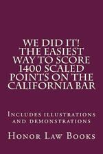 WE DID IT! the Easiest Way to Score 1400 Scaled Points on the California Bar...