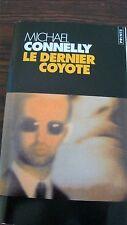 Livre Le dernier coyote de Michael CONNELLY
