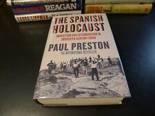 THE SPANISH HOLOCAUST, Paul Preston, 2012 Signed 1st/1st UK edition, HC/DJ