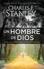 Un Hombre de Dios : Guia a Tu Familia Bajo la Direccion de Dios by Charles...