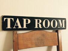 Tap Room Bar Sign Pub Hotel BBQ  Larger Vintage Old Style Beer Pump Ale
