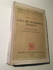 L'ETA' DEL RISORGIMENTO ITALIANO - Adolfo Omodeo - Edizione ESI 1948