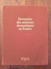 Inventaire des animaux domestiques en France - Alain Raveneau - Eclectis