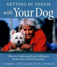 Getting in TTouch with Your Dog: How to Influence Behaviour, Health and Performa