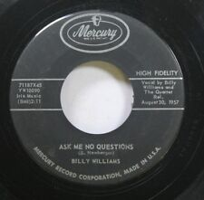 50'S & 60'S 45 Billy Williams - Ask Me No Questions / I'Ve Got An Invitation To