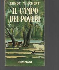 ERNST WIECHERT IL CAMPO DEI POVERI BOMPIANI 1950 OTTIMO