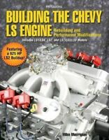 Building The Chevy Ls Engine - Ls1 Ls2 Ls3 Ls7 Ls9 Book