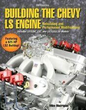 Building The Chevy Ls Engine - Ls1 Ls2 Ls3 Ls7 Ls9 Book
