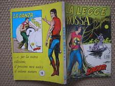 ZAGOR 9 LA LEGGE ROSSA SCRITTA ROSSA LIRE 200 PRIMA EDIZIONE CEPIM 1971