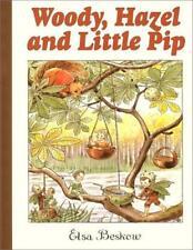 En Bois, Hazel et Little Pip par Elsa Beskow Livre Relié 9780863151095 Ne