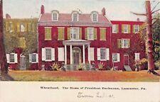 LANCASTER PA~WHEATLAND~HOME OF PRESIDENT BUCHANAN-SOUDER YOUNG POSTCARD 1906 PMK