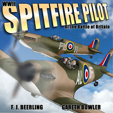 WWII Spitfire Pilot: In the Battle of Britain by F. J. Beerling (2016 Paperback)