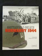 Book:  Battlefield Relics: Normandy 1944 - 80 pages, lots of Color Photos