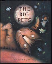 Lane Smith THE BIG PETS 1st Ed. HC Book