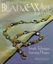 "Brand New ""Making Bead & Wire Jewelry"" by Dawn Cusick (2000) Hardcover"